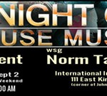 A Night Of House Featuring DJ Cent wsg Norm Talley