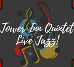 Tower Inn Quintet- Live Jazz!