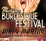 6th Annual Michigan Burlesque Festival
