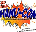 Chanu-Con! - A Community-Wide Chanukah Festival