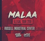 Malaa : Illegal Tour @ Russel Industrial Center