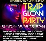 Trap Glow Party