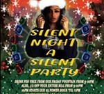 Silent Night A Silent Party
