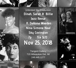 """Out of the Mouth of Jazz"", The Dinah Washington , Sarah Vaughn & the Billie Holiday Revue"