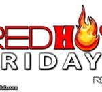 RED HOT Fridays
