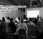 Creative Many Presents: Resourcing your Practice