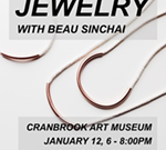 Museum Makery: Jewelry Making with Beau Sinchai