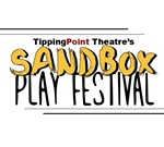 Play Submissions for Tipping Point's Sandbox Play Festival
