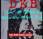 THE DIRK KROLL BAND Live! @ O'Mara's