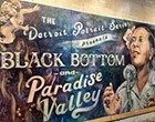 New art installation features Detroit's Black Bottom and Paradise Valley