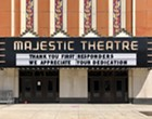 Whoever buys the Majestic Theatre Complex, please keep it (mostly) the same