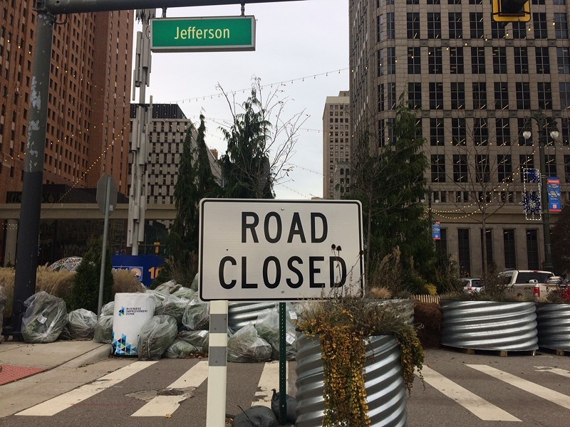 """A """"road closed"""" sign on Jefferson near Woodward, the site of the Spirit of Detroit Plaza. - TOM PERKINS"""
