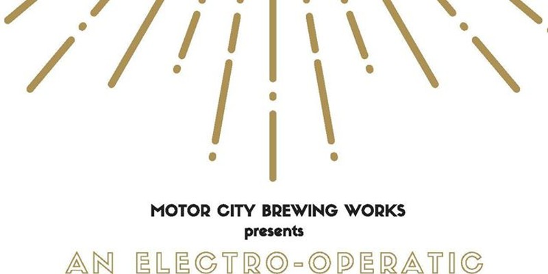 Motor City Brewing Works to host Electro-Operatic Adventure DJ experience
