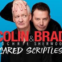 Colin & Brad: Scared Scriptless