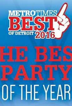 Party with the best of Detroit this weekend