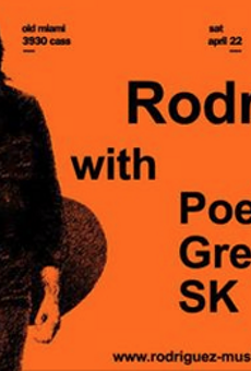 Saturday offers a special set from Sixto Rodriguez at the Old Miami