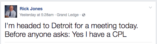 "State Sen. Jones' Facebook post read: ""I'm headed to Detroit for a meeting today. Before anyone asks: Yes I have a CPL."" - FACEBOOK SCREEN CAPTURE"