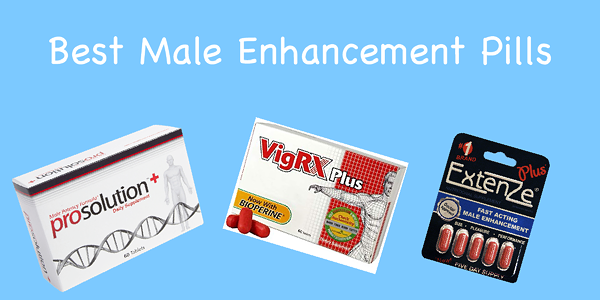 A Review of the 5 Best Male Enhancement Pills to Buy in 2020