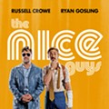 Detroit is in charge and nobody can keep us down, plus other reasons to watch 'The Nice Guys' at Cinema Detroit this weekend