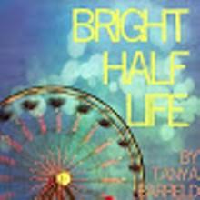 9faba811_bright_half_life.jpg