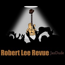 f7953838_robert_lee_revue_jazdude_single_cover_art_for_plaympe_300dpi.jpg