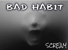 8882ac20_bad-habit-cd-scream.jpg