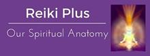 ce9d087f_reiki_plus_our_spirital_anatomy.jpg
