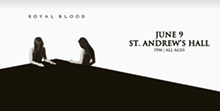 ROYAL BLOOD AT SAINT ANDREWS FACEBOOK EVENT PAGE