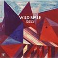 Wild Belle- Isles- Columbia