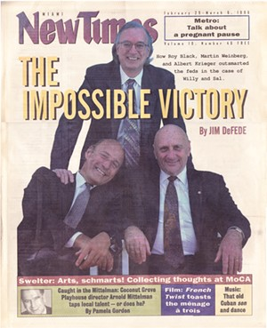 Cover of the February 29, 1996, issue of Miami New Times (Roy Black, standing; Martin Weinberg and Albert Krieger, seated) - MIAMI NEW TIMES PHOTO BY STEVE SATTERWHITE