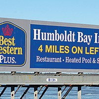 Ugly Billboards 16. Humboldt Bay Inn