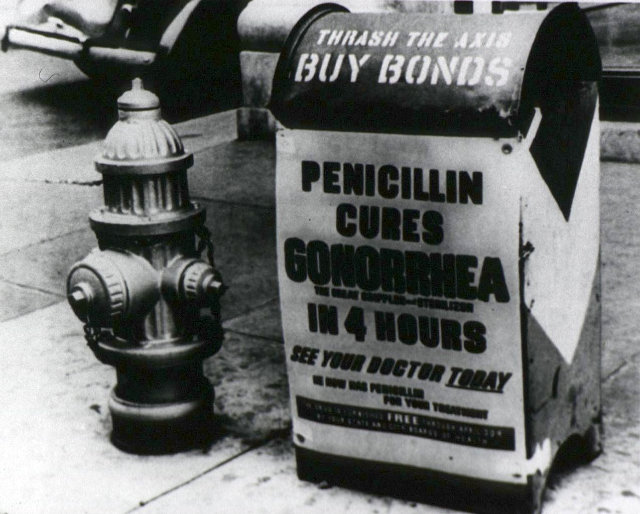 """1945 poster, """"Penicillin cures gonorrhea in 4 hours."""" Following a shaky start, production of the """"wonder drug"""" penicillin had taken off by the end of World War II. - NATIONAL INSTITUTES OF HEALTH"""