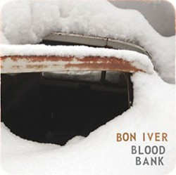 'Blood Bank' by Bon Iver