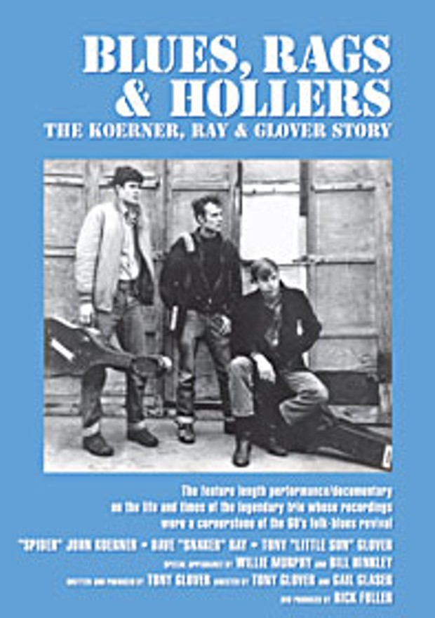 Blues, Rags & Hollers: The Koerner, Ray & Glover Story, MVD Visual. Available for rent at Video Experience
