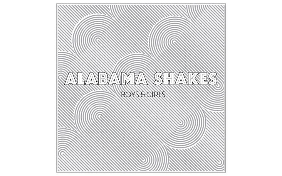 Boys and Girls - BY ALABAMA SHAKES - ATO