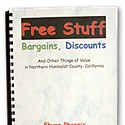Free Stuff: Bargains, Discounts And Other Things of Value in Northern Humboldt County, Calif.