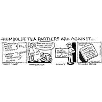 Humboldt Tea Partiers Are Against...