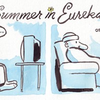 Summer in Eureka