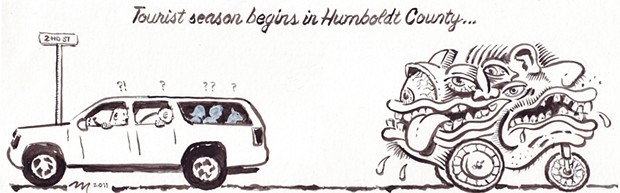 Tourist season begins in Humboldt County...
