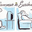 Summer in Eureka