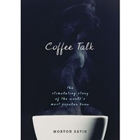 Coffee Talk: The Stimulating Story of the World's Most Popular Brew