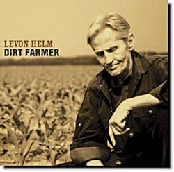 'Dirt Farmer' CD by Levon Helm