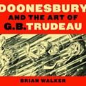 Doonesbury and the Art of G.B. Trudeau