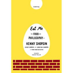 'Eat Me,' by Kenny Shopsin