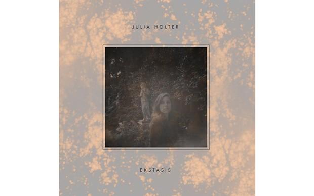 Ekstasis - BY JULIA HOLTER - RVNG INTL.