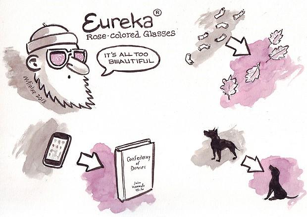 Eureka ® Rose-colored Glasses