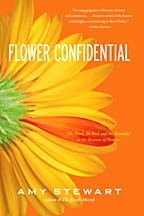 *Flower Confidential: The Good, the Bad, and the Beautiful in the Business of Flowers*, published by Algonquin Books of Chapel Hill.