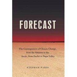Forecast: The Consequences of Climate Change