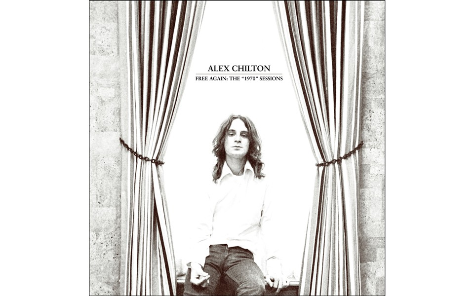 "Free Again: The ""1970"" Sessions - BY ALEX CHILTON - OMNIVORE RECORDINGS"