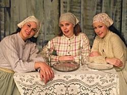 From left to right, Shaelan Salas as Tzeitel, Nanette Voss as Hodel, Denise Blase as Chava. Photo courtesy NCRT.